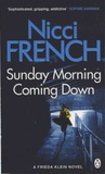 Nicci French - Sunday Morning Coming Down.