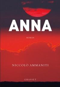Niccolo Ammaniti - Anna - Traduit de l'italien par Myriem Bouzaher.