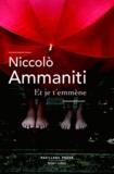 Niccolo Ammaniti - Et je t'emmène.