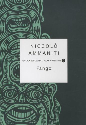 Niccolo Ammaniti - Fango.