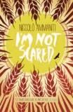 Niccolo Ammaniti - I'm Not Scared.