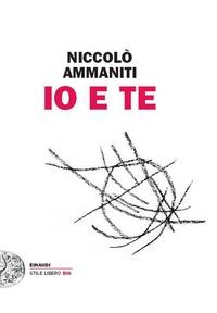Niccolo Ammaniti - Io e Te.