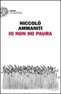 Niccolo Ammaniti - Io non ho paura.