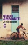 Niccolo Ammaniti - Je n'ai pas peur.