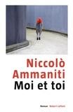 Niccolo Ammaniti - Moi et toi.