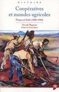 Niccolo Mignemi - Coopératives et mondes agricoles - France et Italie (1880-1950).