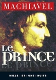 Niccolo Pietro Machiavel (Machiavelli dit) - Le Prince.