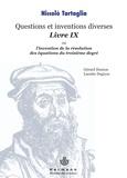 Niccolo Tartaglia - Le livre IX des Quesiti et inventioni diverse ou l'invention de la résolution des équations du troisième degré.