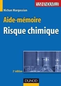 Nichan Margossian - Aide-mémoire du risque chimique - 2ème édition.