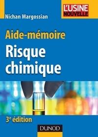 Nichan Margossian - Aide-mémoire du risque chimique - 3ème édition.