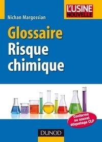 Nichan Margossian - Glossaire du risque chimique.