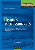 Nichan Margossian - Risques professionnels - 2e éd. - Caractéristiques, réglementation, prévention.