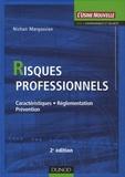 Nichan Margossian - Risques professionnels - Caractéristiques, réglementation, prévention.