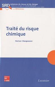 Nichan Margossian - Traité du risque chimique.