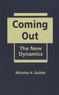 Nicholas A. Guittar - Coming out, the New Dynamics.