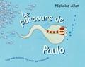 Nicholas Allan - Le parcours de Paulo.