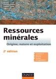 Nicholas Arndt et Clément Ganino - Ressources minérales - 2e éd. - Cours et exercices corrigés.