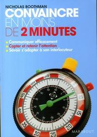 Convaincre en moins de 2 minutes - Nicholas Boothman pdf epub