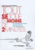 Nicholas Boothman - Tout se joue en moins de 2 minutes.