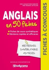 Nicholas Chicheportiche - Anglais en 50 fiches.