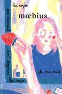 Nicholas Dawson et Gabrielle Giasson-Dulude - Moebius  : Moebius. No. 163, Automne 2019 - Les corps qui dansent sont toujours les corps de ma nuit.