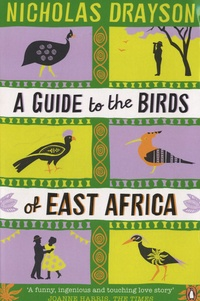 Nicholas Drayson - A guide to the Birds of East Africa.
