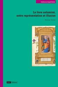 Nicholas Herman - Le livre enluminé, entre représentation et illusion.