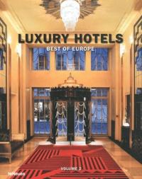 Luxury hotels- Best of Europe, volume 2 - Nicholas Kunz |