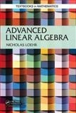 Nicholas Loehr - Advanced Linear Algebra.