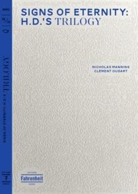 Nicholas Manning et Clément Oudart - Signs of Eternity: HD's Trilogy.