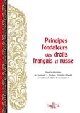 Nicholas Masek et Ferdinand Mélin-Soucramanien - Principes fondateurs des droits français et russe.