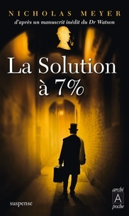 Nicholas Meyer - La solution à 7%.