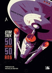 Nicholas Meyer - Star Trek - 50 artistes, 50 ans.