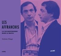 Nicholas Pileggi - Les affranchis.