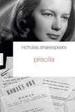 Nicholas Shakespeare - Priscilla - Traduit de l'anglais (Grande-Bretagne) par Jacques Chabert.