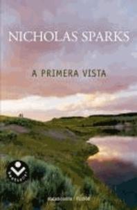 Nicholas Sparks - A primera vista.