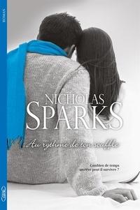 Nicholas Sparks - Au rythme de ton souffle.