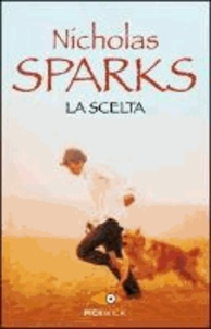 Nicholas Sparks - La scelta.