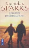 Nicholas Sparks - Les pages de notre amour.