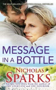 Nicholas Sparks - Message in a Bottle.