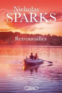 Nicholas Sparks - Retrouvailles.