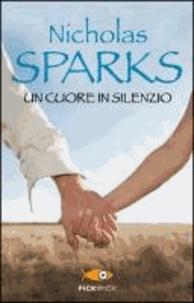 Nicholas Sparks - Un cuore in silenzio.