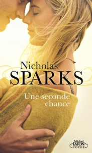 Nicholas Sparks - Une seconde chance.