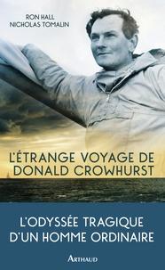 Livres en ligne télécharger ipad L'étrange voyage de Donald Crowhurst ePub MOBI par Nicholas Tomalin, Ron Hall