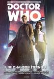 Nick Abadzis et Eleonora Carlini - Doctor Who le dixième docteur Tome 4 : Une chanson éternelle.