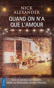 Nick Alexander - Quand on n'a que l'amour.