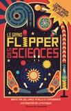 Nick Arnold et Ian Graham - Le grand flipper des sciences.