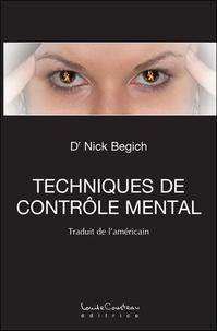 Nick Begich - Technique de contrôle mental.