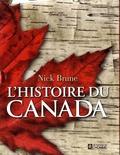 Nick Brune - L'histoire du Canada - L'histoire de l'épopée du Canada fort et libre.