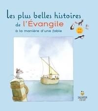 Nick Butterworth et Mick Inkpen - Les plus belles histoires de l'Evangile à la manière d'une fable - 3-6 ans.